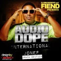 Fiend - Audio Dope (International Jones) mixtape cover art