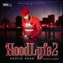 Hootie Hood - HoodLyfe 2 mixtape cover art