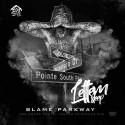 Blame Parkway - Lettem Sleep mixtape cover art