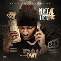 Not Gonna Let Up 4 (Hosted By D-Way) mixtape cover art