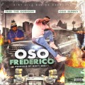 Oso Sunny & Fred The Godson - Oso Frederico mixtape cover art