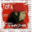 Sunny Jynx - T.O.R.N. (Thoughts Of A Raleigh N***A) mixtape cover art