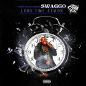 Swaggo - Long Time Coming mixtape cover art
