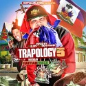 Trapology 5 (Hosted By Haitian Fresh) mixtape cover art