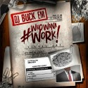 Who Wana Work mixtape cover art