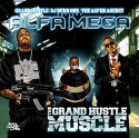 Alfamega - The Grand Hustle Muscle mixtape cover art