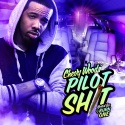 Chevy Woods - Pilot Shit mixtape cover art