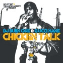 Gucci Mane - Chicken Talk (2 CD) mixtape cover art