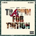 Corey Kent - Trappin For Tuition mixtape cover art