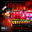 FlyGuy King - Cheesecake The Movement (Cause & Effect) mixtape cover art
