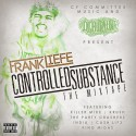 Frank Liefe - Controlled Substance mixtape cover art