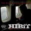 HIBiT - The Bush Administration mixtape cover art