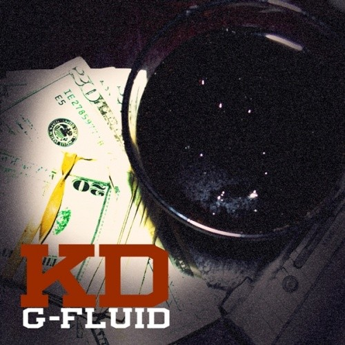 KD x DJ Burn One – G-Fluid (Re-Release) [Mixtape]