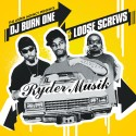 Loose Screws - Ryder Muzik mixtape cover art