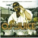 OJ Da Juiceman - On Da Come Up mixtape cover art