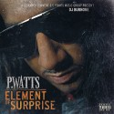 P.Watts - Element Of Surprise mixtape cover art
