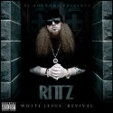 Rittz - White Jesus: Revival mixtape cover art