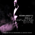 Scoob Vercetti - Self Inflicted Game (Hosted By Jackie Chain) mixtape cover art