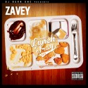Zavey - The Lunch Tray mixtape cover art