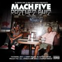 Mach Five - Rachet Shit mixtape cover art