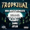 Tropkillaz - Boa Noite Remixes EP mixtape cover art