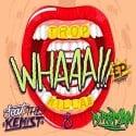 Tropkillaz - Whaaa!!! EP mixtape cover art