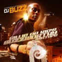 Gillie Da Kid - Buzzworthy Mixtape mixtape cover art