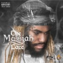 L.A.C.E. - The Messiah mixtape cover art
