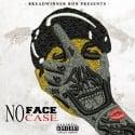 No Face No Case mixtape cover art