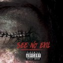See No Evil mixtape cover art