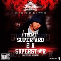 Tremz - Super Ard 2 A Superstar mixtape cover art