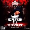Tremz - Super Ard 2 A Superstar mixtape cover art