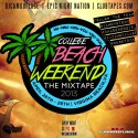 Beach Weekend (The Mixtape 2013) mixtape cover art