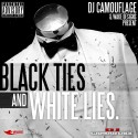 Black Ties & White Lies mixtape cover art