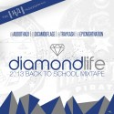 Diamond Life (2013 Back To School Mixtape) mixtape cover art