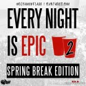 Every Night Is Epic 2 mixtape cover art