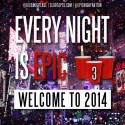 Every Night Is Epic 3 (Welcome To 2014) mixtape cover art