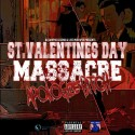 St. Valentines Day Massacre mixtape cover art
