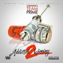 Winning Team Prime - Addicted 2 Winning mixtape cover art