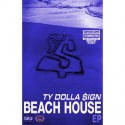 Ty Dolla $ign - Beach House EP (Chopped Not Slopped) mixtape cover art