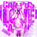 Campus Love 22 (Chopped Not Slopped) mixtape cover art