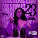 Campus Love 23 (Chopped Not Slopped) mixtape cover art