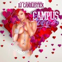 Campus Love 24 (Chopped Not Slopped) mixtape cover art