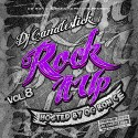 Rock It Up 8 mixtape cover art