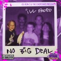 Ill Faded - No Big Deal (Chopped Not Slopped) mixtape cover art