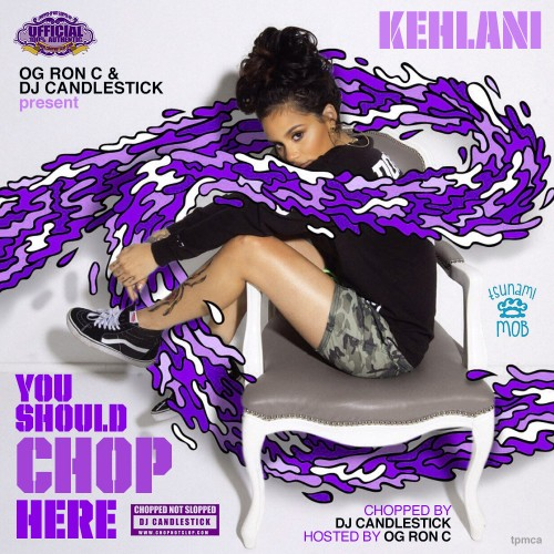 Kehlani - You Should Be Here (Chopped Not Slopped) mp3