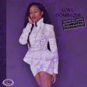Love Dominique - Love Dominique (Chopped Not Slopped) mixtape cover art