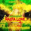 Rasta Love 4 (Chopped Not Slopped) mixtape cover art