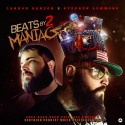 DJ Cannon Banyon & Stephen Lemmons - Beats By 2 Maniacs mixtape cover art