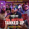 Franklin Embry - We Getting Tanked Up mixtape cover art